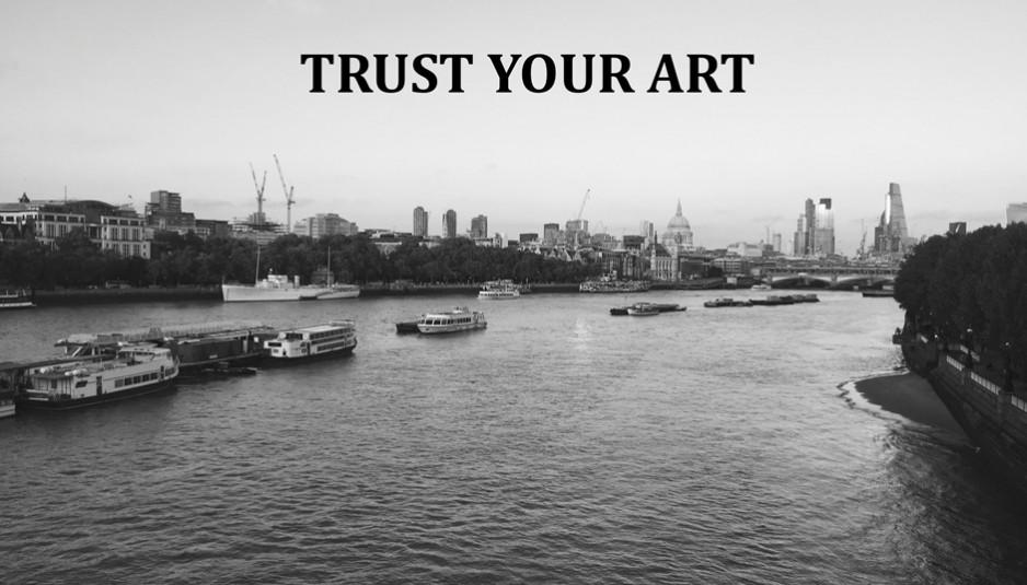 Trust Your Art